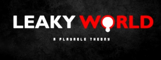 The Theory of a Leaky World is Playable