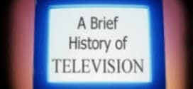 The history of televisions