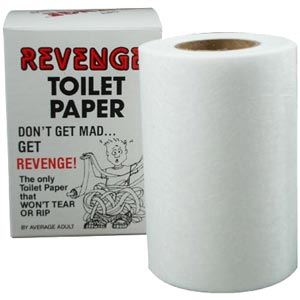 Cruel and Unusual Punishment: Revenge Toilet Paper